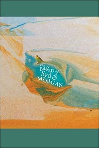 The Ballad of Syd & Morgan