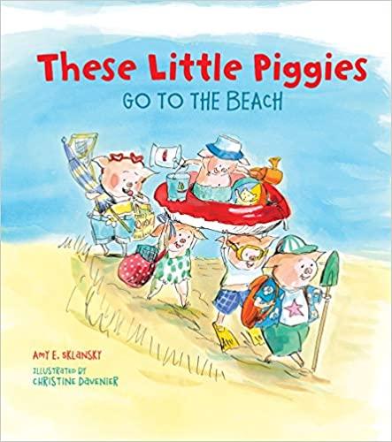 These Little Piggies: Go To The Beach