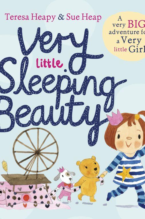 Very Little Sleeping Beauty, illustrated by Sue Heap