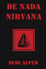 De Nada Nirvana - Debi Alper