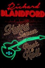 Flying Saucers - Richard Blandford