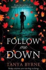 Follow me down - Tanya Bryne