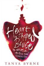 Heart shaped bruise - Tanya Bryne