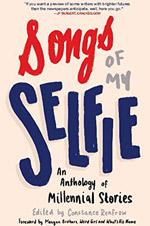 Songs Of My Selfie - Constance Renfrow