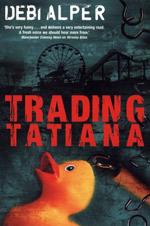 Trading Tatiana - Debi Alper
